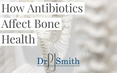 How Antibiotics Can Decay Your Bone Health