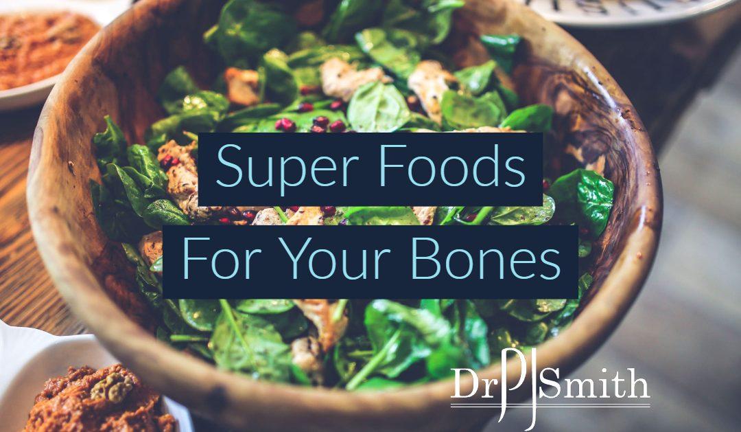 Super Foods For Your Bones