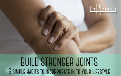 6 simple habits to build stronger joints